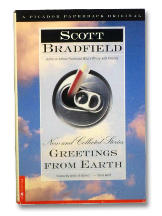 Greetings from Earth: New and Collected Stories, Bradfield, Scott