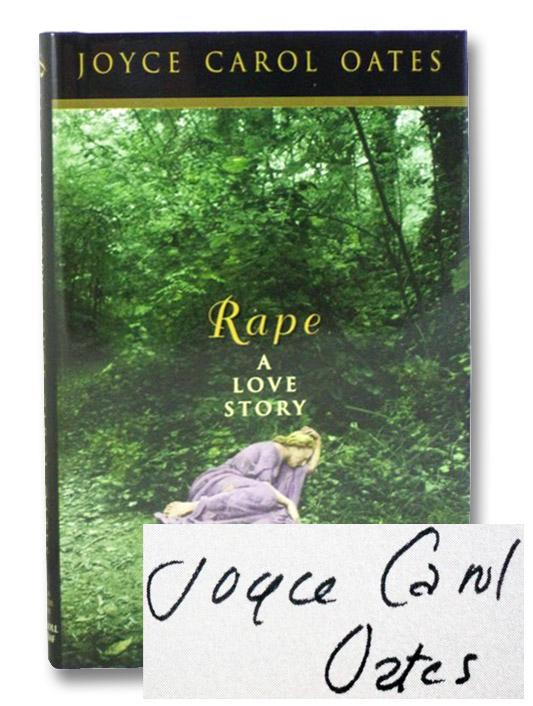 Rape: A Love Story, Oates, Joyce Carol