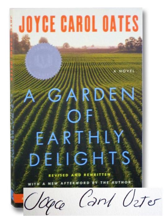 A Garden of Earthly Delights: A Novel, Oates, Joyce Carol