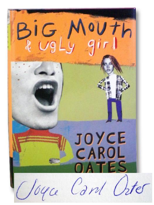 Big Mouth & Ugly Girl, Oates, Joyce Carol