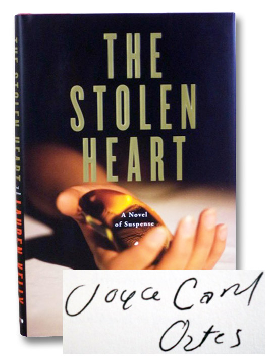 The Stolen Heart: A Novel of Suspense, Kelly, Lauren [Oates, Joyce Carol]