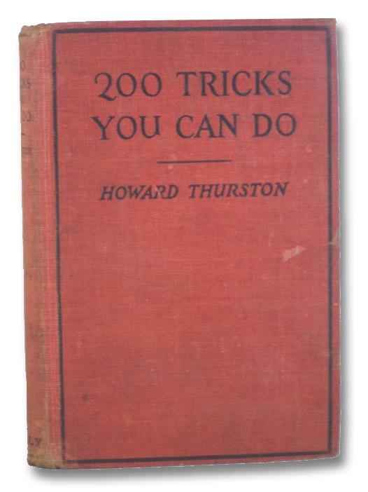 200 Tricks You Can Do, Thurston, Howard