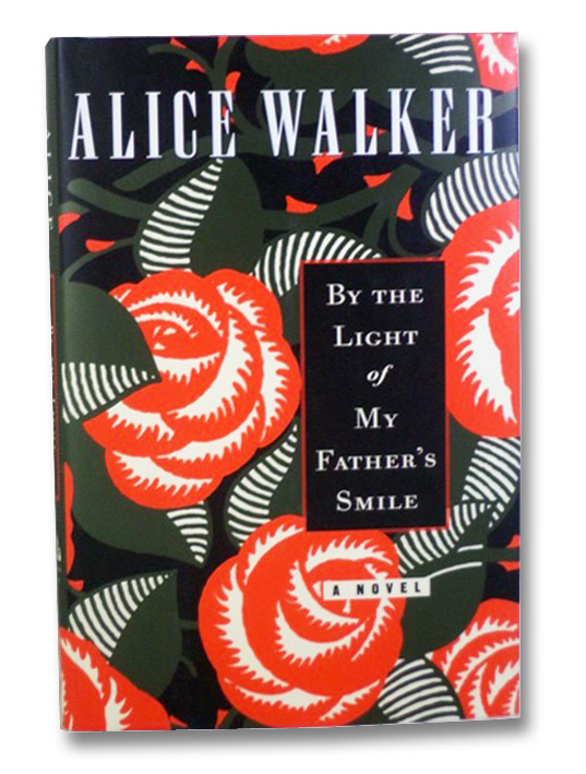 By the Light of My Father's Smile: A Novel, Walker, Alice