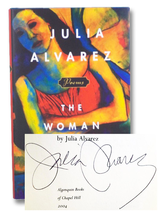 The Woman I Kept to Myself: Poems, Alvarez, Julia