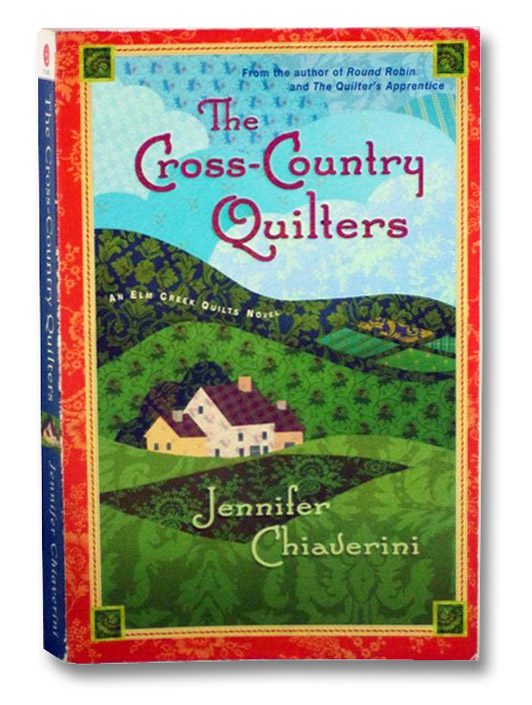 The Cross-Country Quilters (An Elm Creek Quilts Novel), Chiaverini, Jennifer