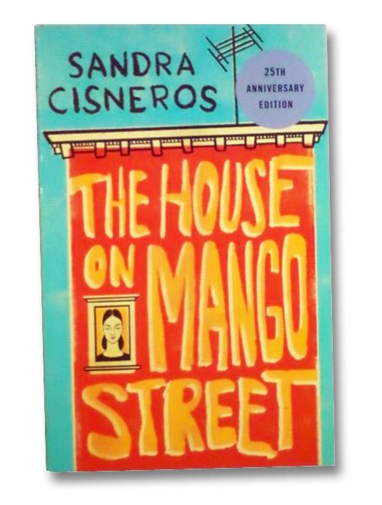 The House on Mango Street, Cisneros, Sandra