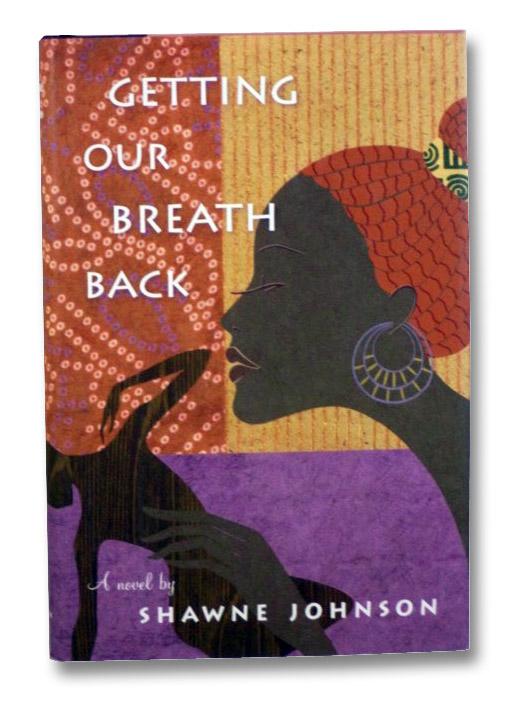 Getting Our Breath Back, Johnson, Shawne