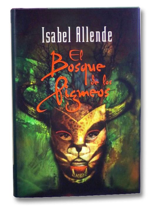 El Bosque de loes Pigmeos, Allende, Isabel