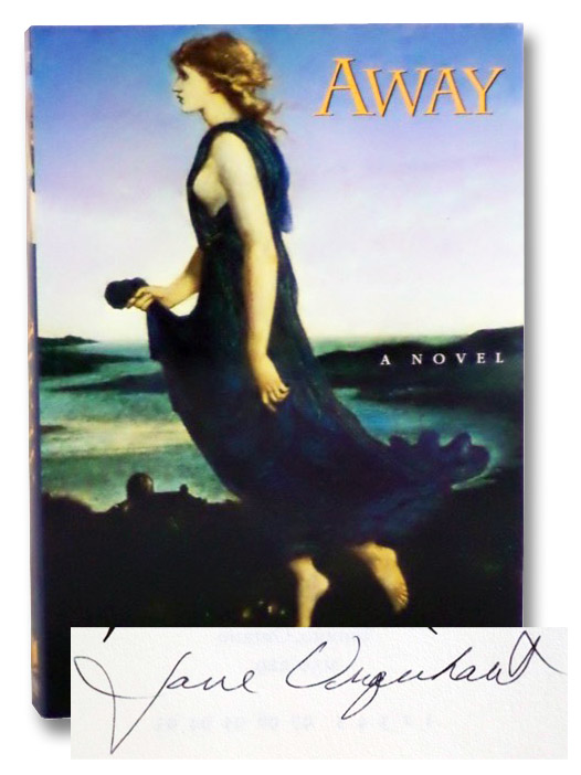 Away: A Novel, Urquhart, Jane