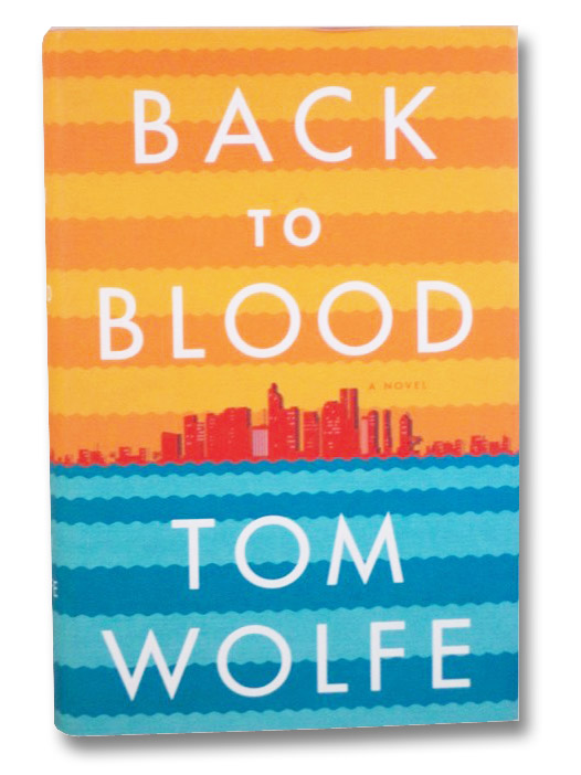 Back to Blood, Wolfe, Tom