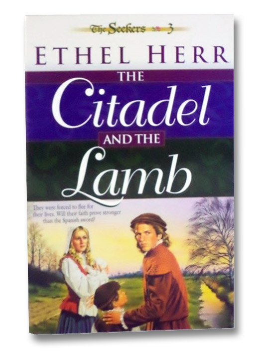 The Citadel and the Lamb, Herr, Ethel