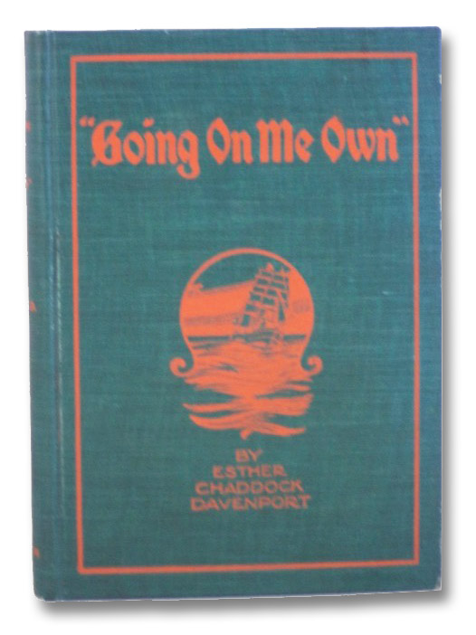 Going On Me Own. The Trifling Summer Adventures of a Woman Abroad., Davenport, Esther Chaddock