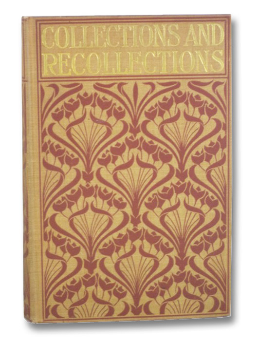 Collections and Recollections, One Who Has Kept a Diary [Russell, George William Erskine]