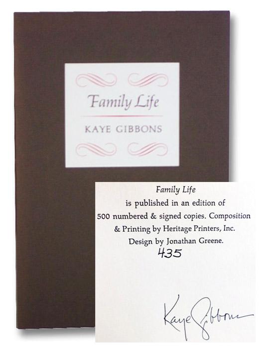 Family Life, Gibbons, Kaye