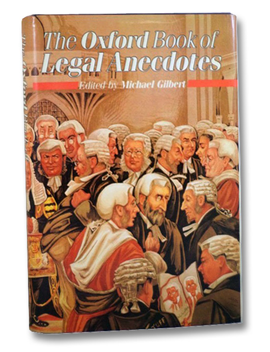 The Oxford Book of Legal Anedotes, Gilbert, Michael