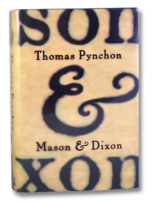 Mason & Dixon: First Edition, Pynchon, Thomas