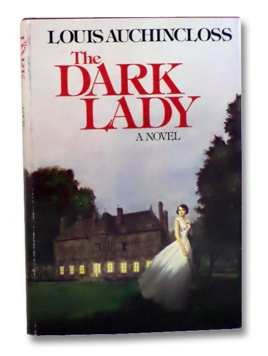 The Dark Lady: A Novel, Auchincloss, Louis