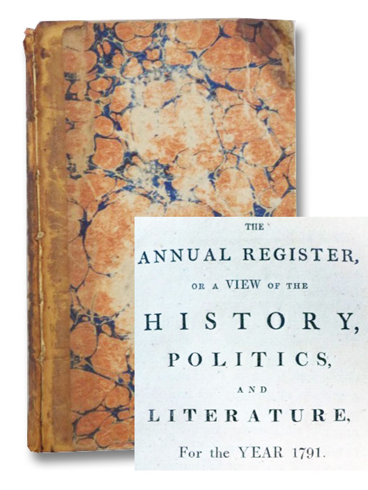The Annual Register, or A View of the History, Politics, and Literature for the Year 1791, W. Otridge and Son