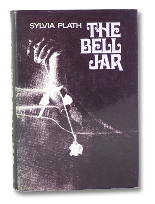 The Bell Jar, Plath, Sylvia; Ames, Lois