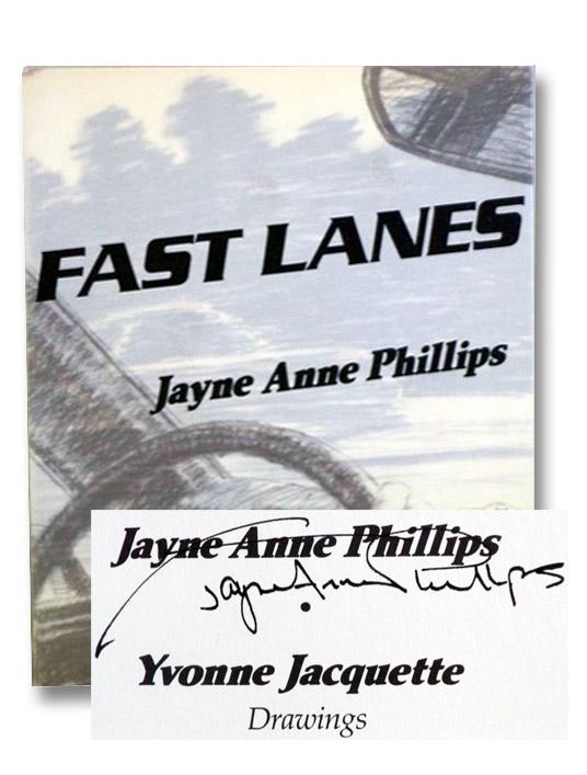 Fast Lanes, Phillips, Jayne Anne; Jacquette, Yvonne