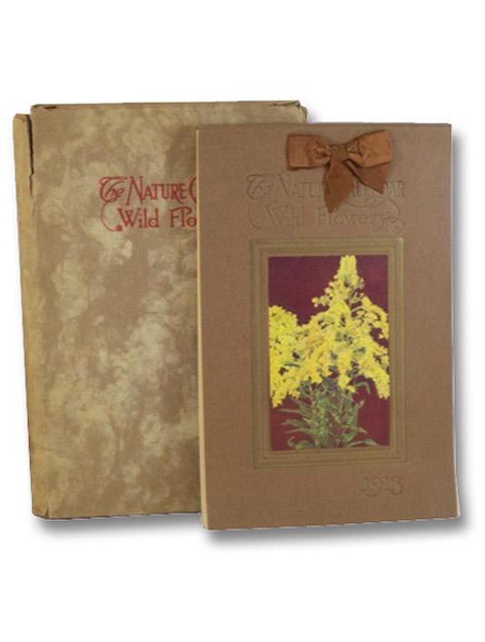 The Nature Calendar: Wild Flowers