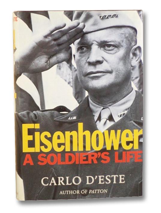 Eisenhower: A Soldier's Life, D'Este, Carlo