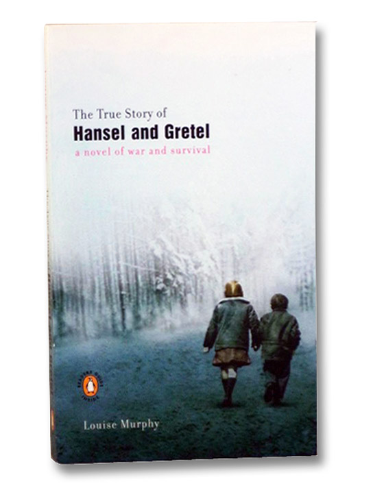 The True Story of Hansel and Gretel, Murphy, Louise
