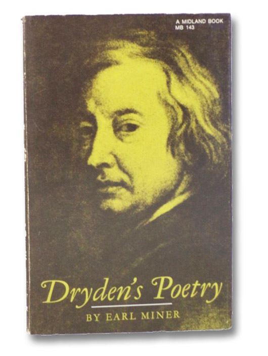 Dryden's Poetry (A Midland Book, MB 143), Miner, Earl
