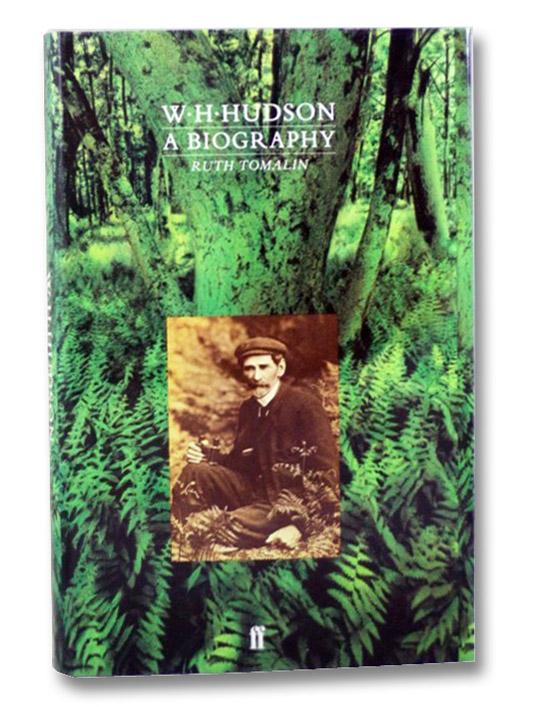 W.H. Hudson: A Biography, Tomalin, Ruth