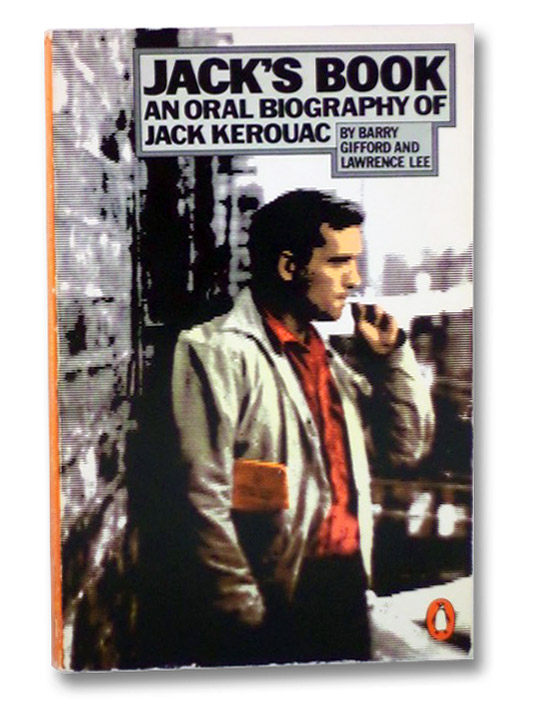 Jack's Book: An Oral Biography of Jack Kerouac, Lee, Lawrence; Gifford, Barry
