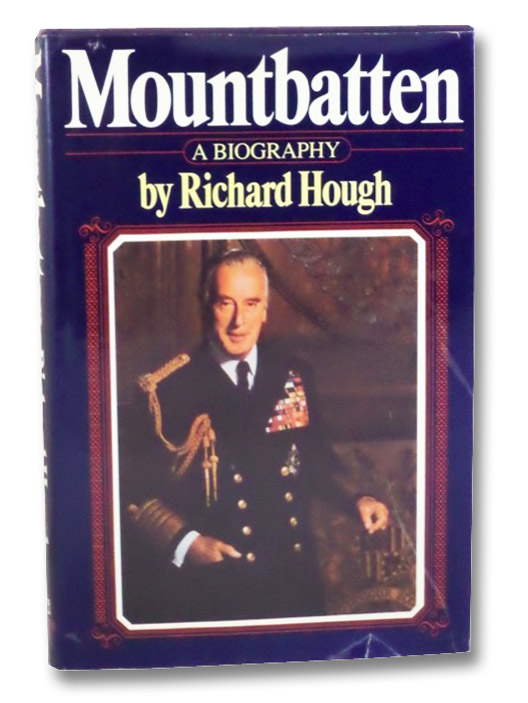 Mountbatten: A Biography, Hough, Richard