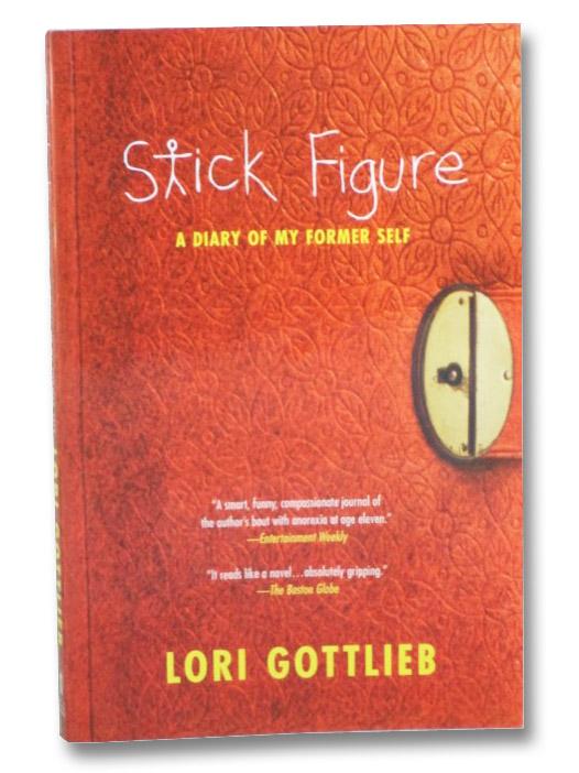 Stick Figure: A Diary of My Former Self, Gottlieb, Lori