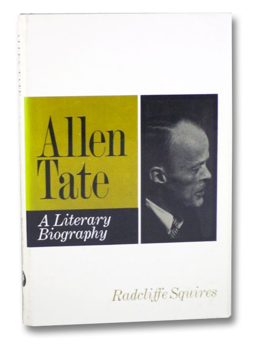 Allen Tate: A Literary Biography, Squires, Radcliffe