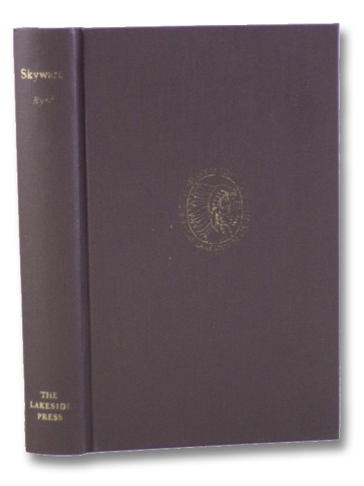 Skyward (The Lakeside Classics), Byrd, Richard Evelyn; Anderson, William R.