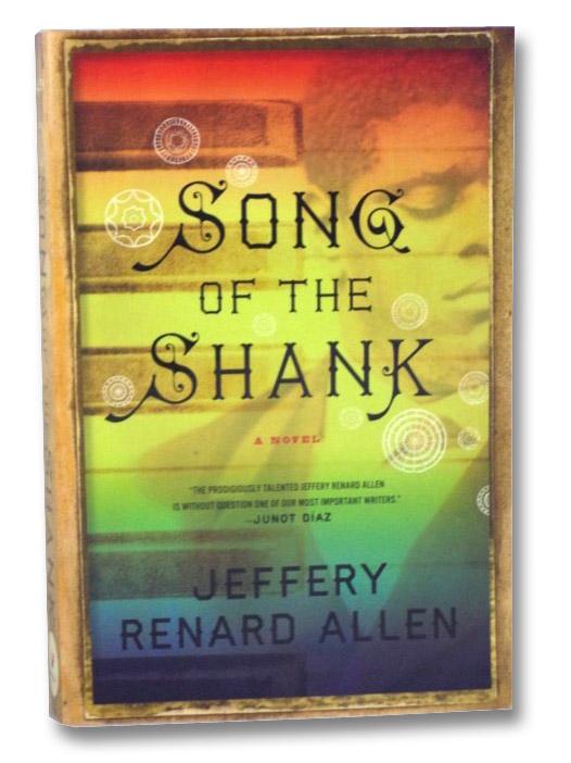 Song of the Shank: A Novel, Allen, Jeffery Renard