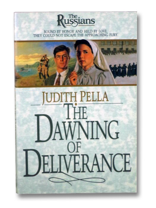 The Dawning of Deliverance (The Russians, Book 5), Pella, Judith