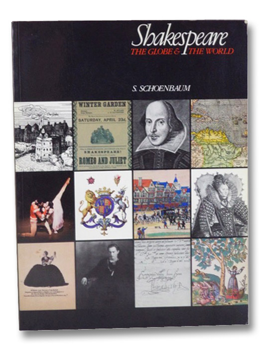 Shakespeare, the Globe & the world, Schoenbaum, S.