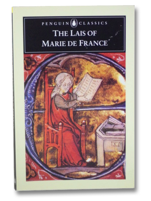 The Lais of Marie de France (Penguin Classics), De France, Marie; Burgess, Glyn S.; Busby, Keith