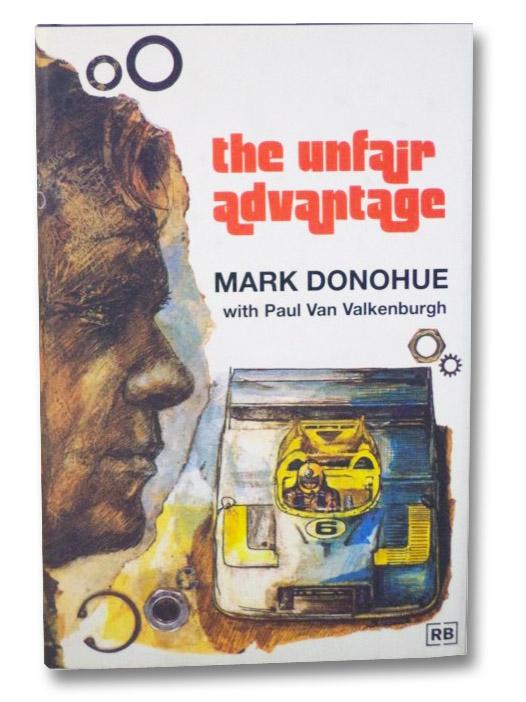 The Unfair Advantage, Donohue, Mark; van Valkenburgh, Paul