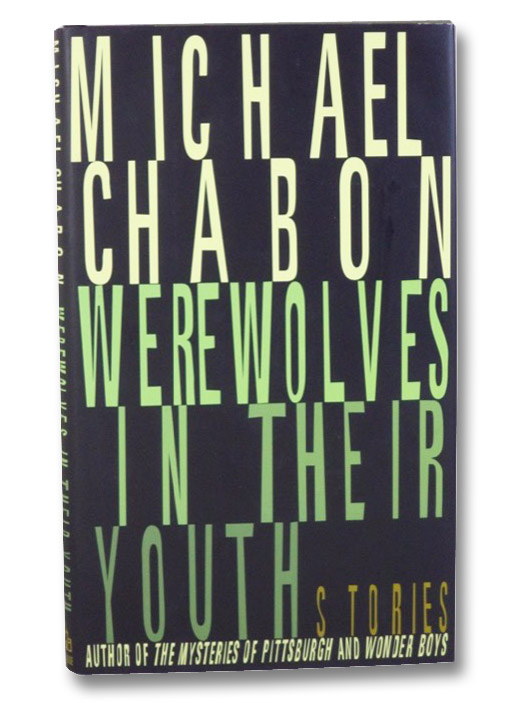 Werewolves in Their Youth, Chabon, Michael