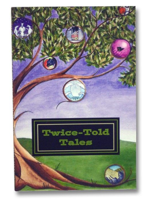 Twice-Told Tales: An Anthology, Volume 1