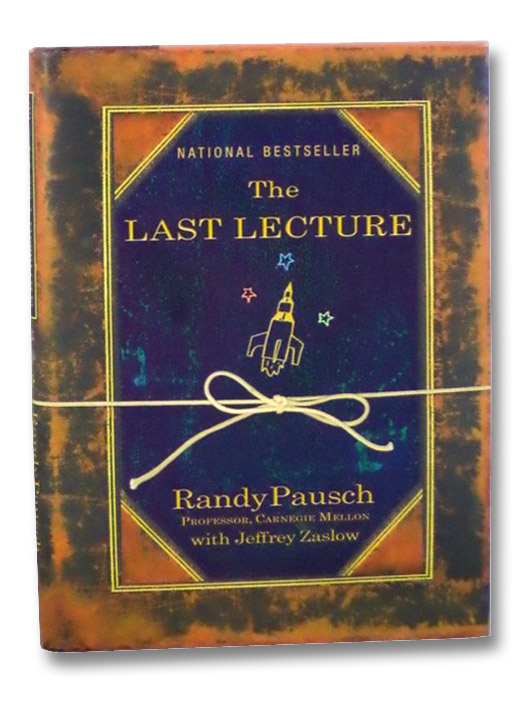 The Last Lecture, Pausch, Randy; Zaslow, Jeffrey