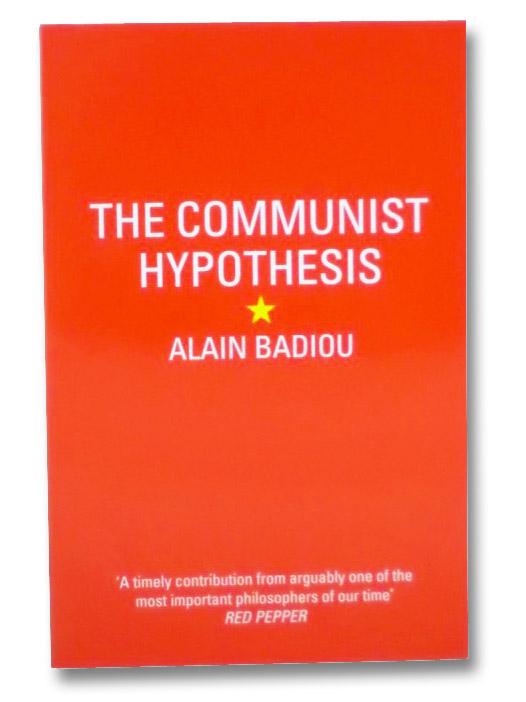 The Communist Hypothesis, Badiou, Alain