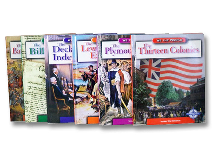 We the People Six Volume Set: The Plymouth Colony; The Thirteen Colonies; The Declaration of Independence; The Bill of Rights; The Lewis and Clark Expedition; The Battle of Gettysburg, Burgan, Michael; Santella, Andrew; Nobleman, Marc Tyler; Quiri, Patricia Ryon