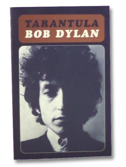 Tarantula, Dylan, Bob