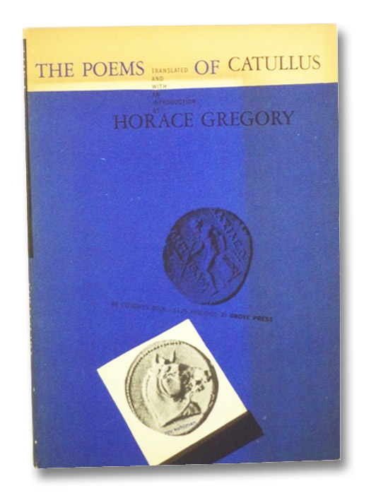 The Poems of Catullus, Catullus; Gregory, Horace
