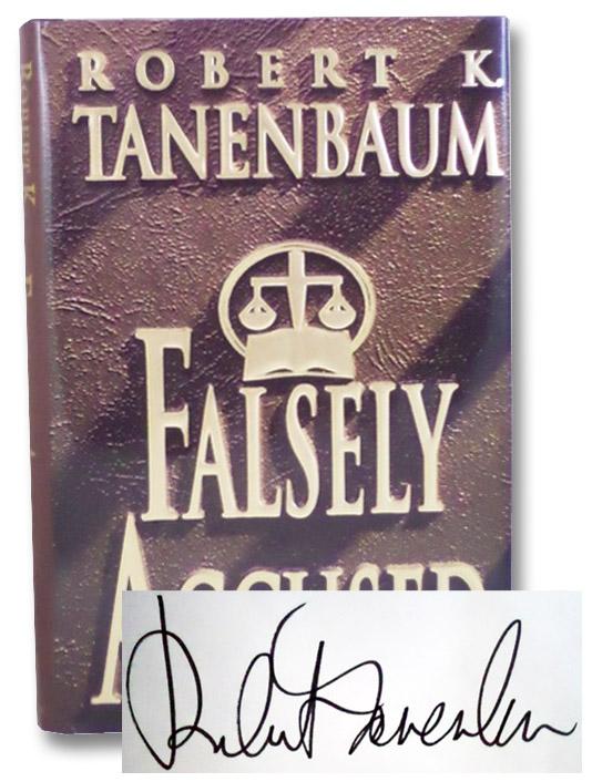 Falsely Accused (The Butch Karp & Marlene Ciampi Series Book 8), Tanebaum, Robert K.