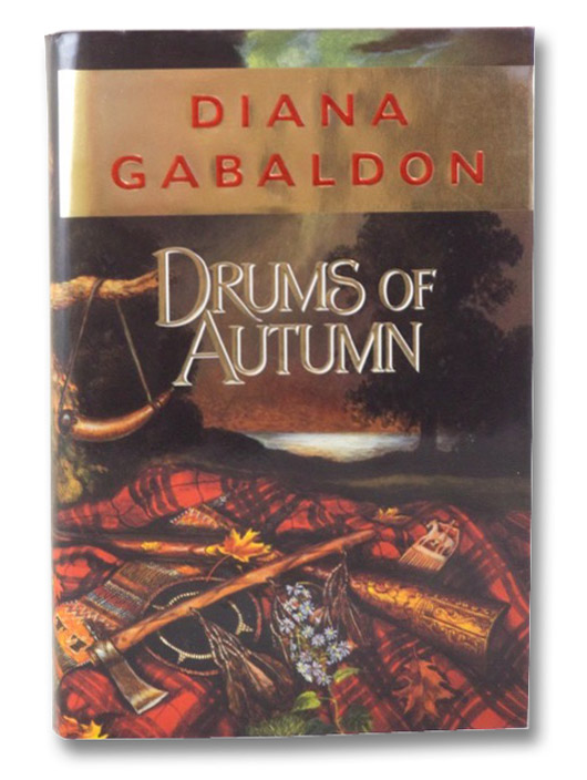 Drums of Autumn (The Outlander Series Book 4), Gabaldon, Diana