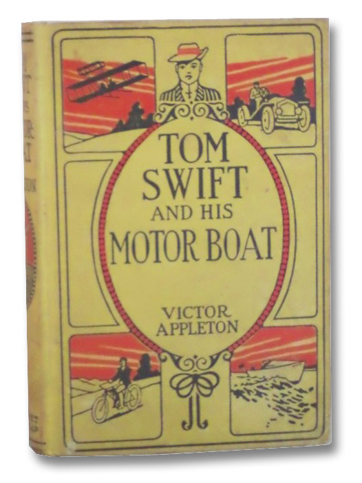 Tom Swift and His Motor Boat; or The Rivals of Lake Carlopa (Tom Swift 2), Appleton, Victor