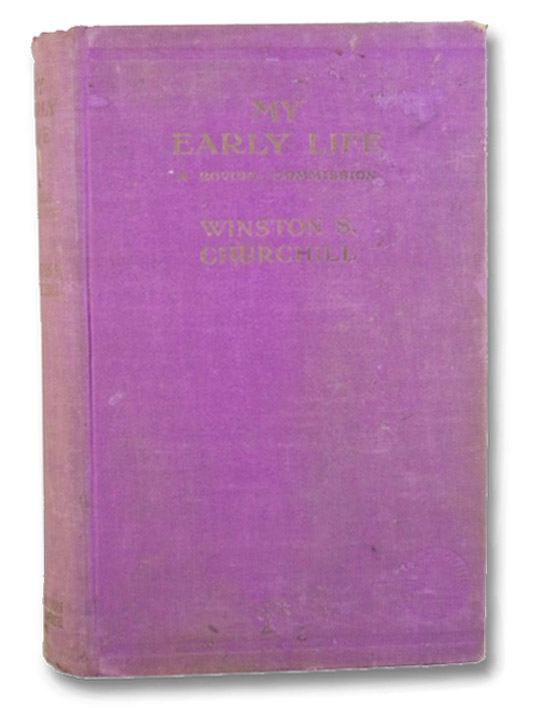 My Early Life: A Roving Commission (The Keystone Library), Churchill, Winston S. [Spencer]; Hastings, Max (Introduction)